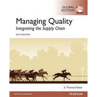 Managing Quality: Integrating the Supply Chain, Global Edition (Häftad, 2016)