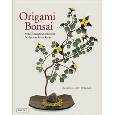 Origami Bonsai (Inbunden, 2016)