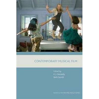 Contemporary Musical Film (Inbunden, 2017)