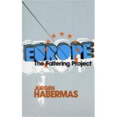 Europe: The Faltering Project (Häftad, 2009)