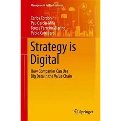 Strategy Is Digital (Inbunden, 2016)