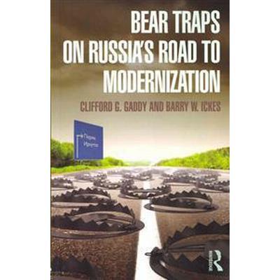 Bear Traps on Russia's Road to Modernization (Pocket, 2013)