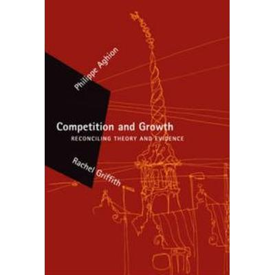 Competition and Growth (Häftad, 2008)