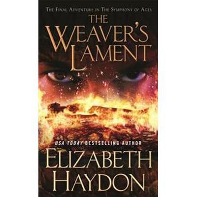 The Weaver's Lament (Pocket, 2017)
