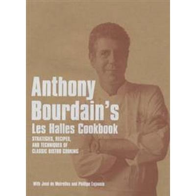 Anthony Bourdain's 'Les Halles' Cookbook (Inbunden, 2004)