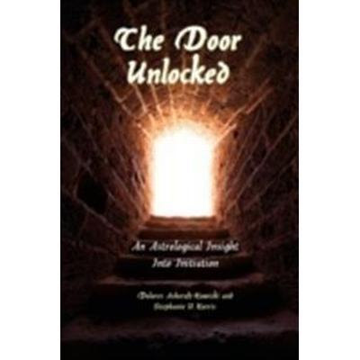 The Door Unlocked - An Astrological Insight Into Initiation (Häftad, 2009)