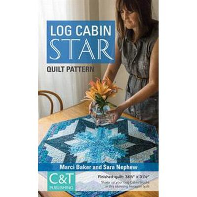 Log Cabin Star Quilt Pattern (Pocket, 2016)