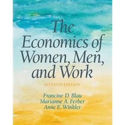 The Economics of Women, Men, and Work (Pocket, 2016)