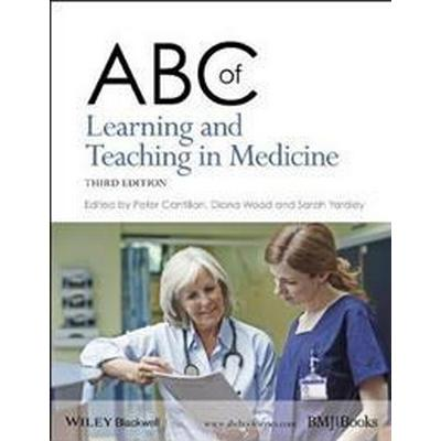 ABC of Learning and Teaching in Medicine (Häftad, 2017)