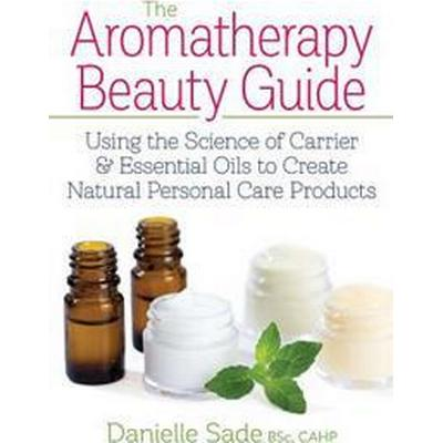 The Aromatherapy Beauty Guide (Pocket, 2017)
