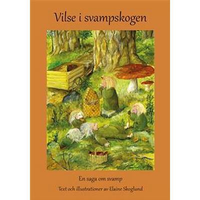 Vilse i svampskogen (E-bok, 2014)