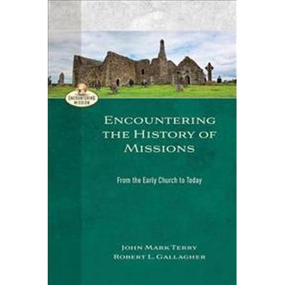 Encountering the History of Missions (Pocket, 2017)
