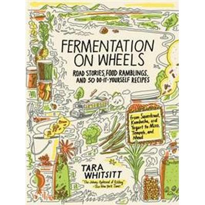 Fermentation on Wheels (Inbunden, 2017)