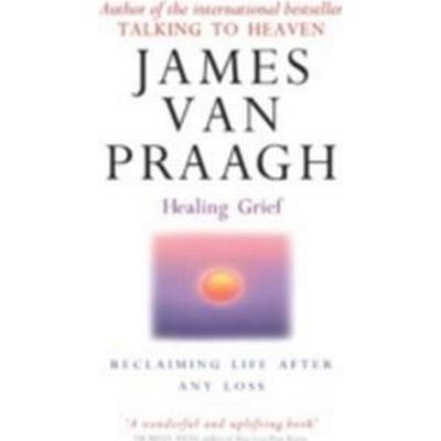 Healing Grief (Häftad, 2009)