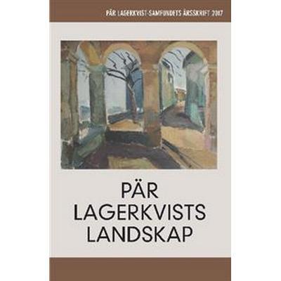 Pär Lagerkvists landskap (Häftad, 2017)