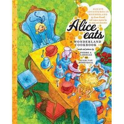 Alice Eats (Inbunden, 2013)
