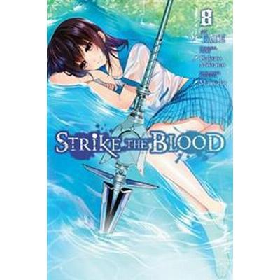 Strike the Blood 8 (Pocket, 2017)