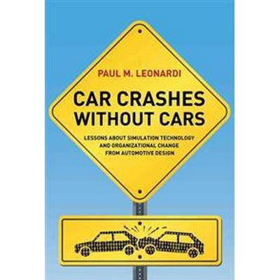 Car Crashes without Cars (Inbunden, 2012)