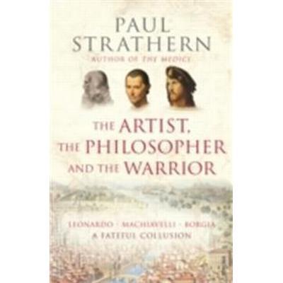 Artist, The Philosopher and The Warrior (Häftad, 2010)