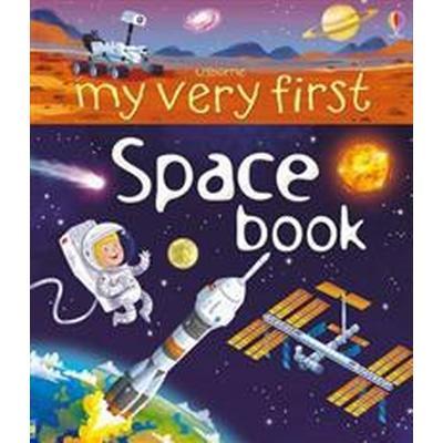 My Very First Space Book (Inbunden, 2015)