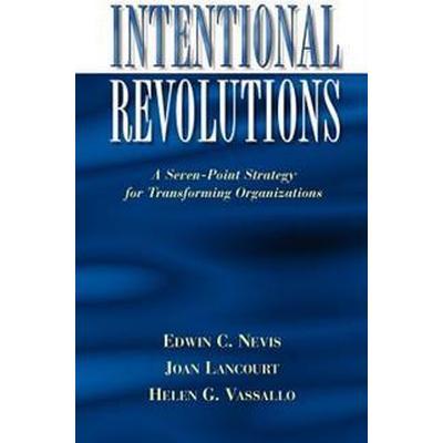 Intentional Revolutions (Inbunden, 1996)