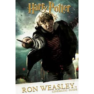 ~ Cinematic Guide: Ron Weasley (Inbunden, 2016)