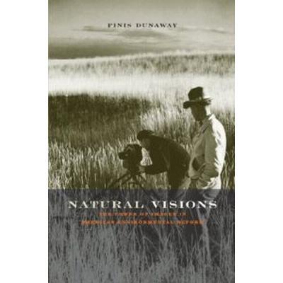 Natural Visions (Inbunden, 2005)