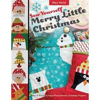 Sew Yourself a Merry Little Christmas (Pocket, 2017)
