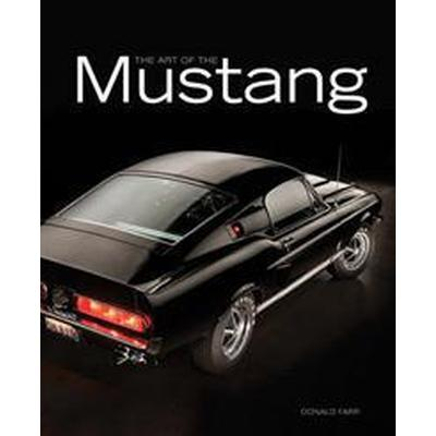 Art of the Mustang (Inbunden, 2015)
