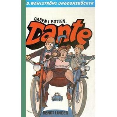 Gasen i botten, Dante! (Häftad, 2017)