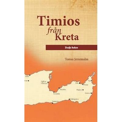 Timios från Kreta. Tredje boken (Danskt band, 2017)