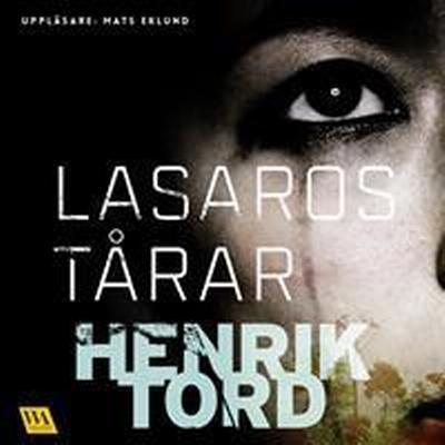 Lasaros tårar (Ljudbok nedladdning, 2017)
