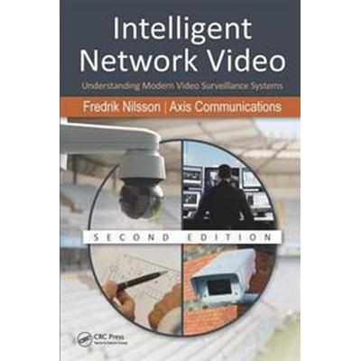 Intelligent Network Video (Inbunden, 2017)