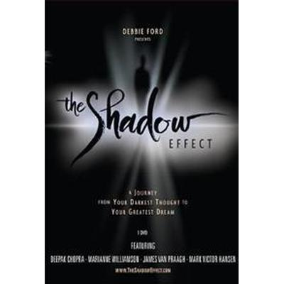 The Shadow Effect, a Movie: Illuminating the Hidden Power of Your True Self (Video, 2009)