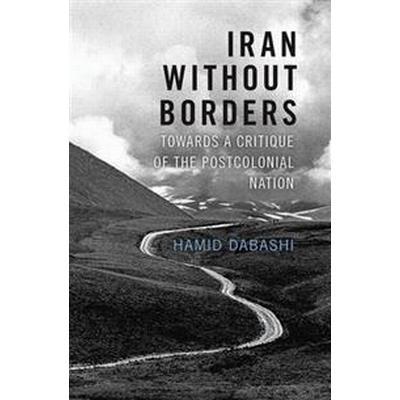 Iran Without Borders (Inbunden, 2016)