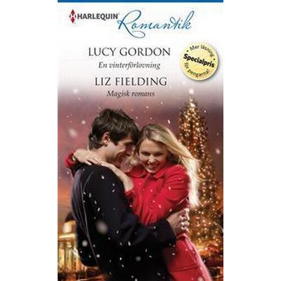 En vinterförlovning/Magisk romans (E-bok, 2014)