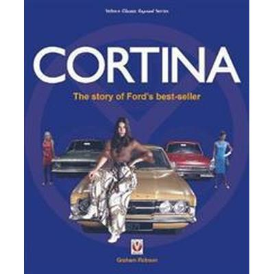 Cortina: The Story of Ford's Best-Seller (Häftad, 2017)