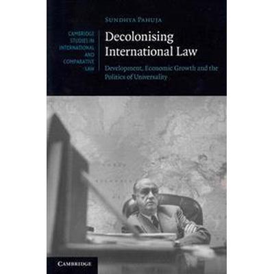 Decolonising International Law (Pocket, 2013)