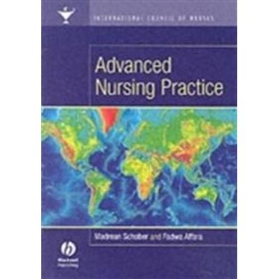 International Council of Nurses: Advanced Nursing Practice (Häftad, 2006)