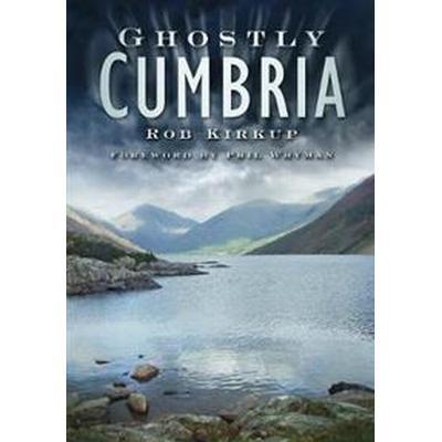 Ghostly Cumbria (Pocket, 2011)