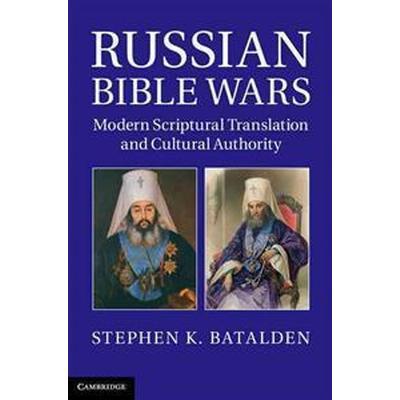 Russian Bible Wars (Inbunden, 2013)