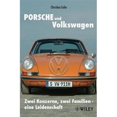 Porsche Und Volkswagen (Inbunden, 2010)