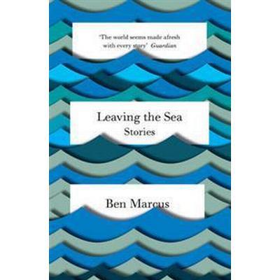Leaving the Sea (Häftad, 2015)