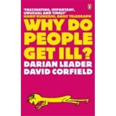 Why Do People Get Ill? (Häftad, 2008)