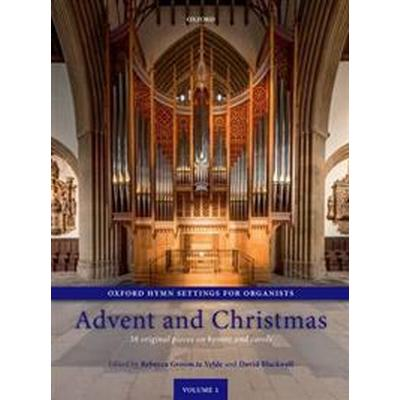 Oxford Hymn Settings for Organists: Advent and Christmas (Övrigt format, 2014)