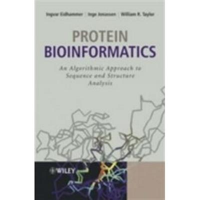 Protein Bioinformatics: An Algorithmic Approach to Sequence and Structure Analysis (Inbunden, 2004)