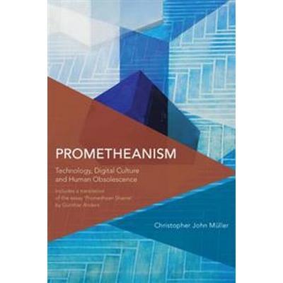 Prometheanism (Häftad, 2016)