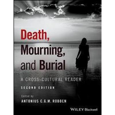 Death, Mourning, and Burial: A Cross-Cultural Reader (Häftad, 2017)