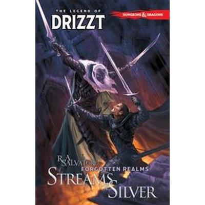 Dungeons & Dragons: The Legend of Drizzt, Volume 5: Streams of Silver (Häftad, 2016)