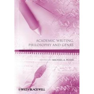 Academic Writing, Philosophy and Genre (Häftad, 2009)